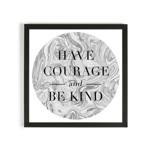 Have Courage Framed Wall Art Print, , large